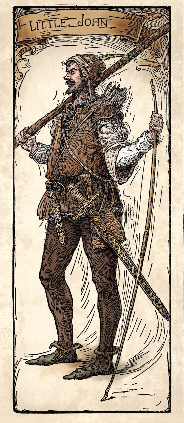 The name of Robin's deputy in the ballads was ironic as he is a notably brawny man. He saves his leader's life on more than one occasion. He is one of Robin's earliest companions and appears in many of the oldest ballads.